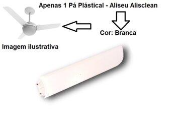 Pa Helice para Ventilador de Teto Aliseu AlisClean Branca com Garra Injetada - Vendida p/Unidade