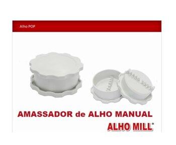 Amassador de Alho Manual Alho Mill POP Original Branco - Triturador De Alho Alho-Mill Manual - *Produto Original