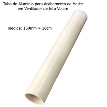 Acabamento Tubo de Alumínio do Ventilador de Teto VOLARE Branco Padrão (16cm - Medida Original) VLR